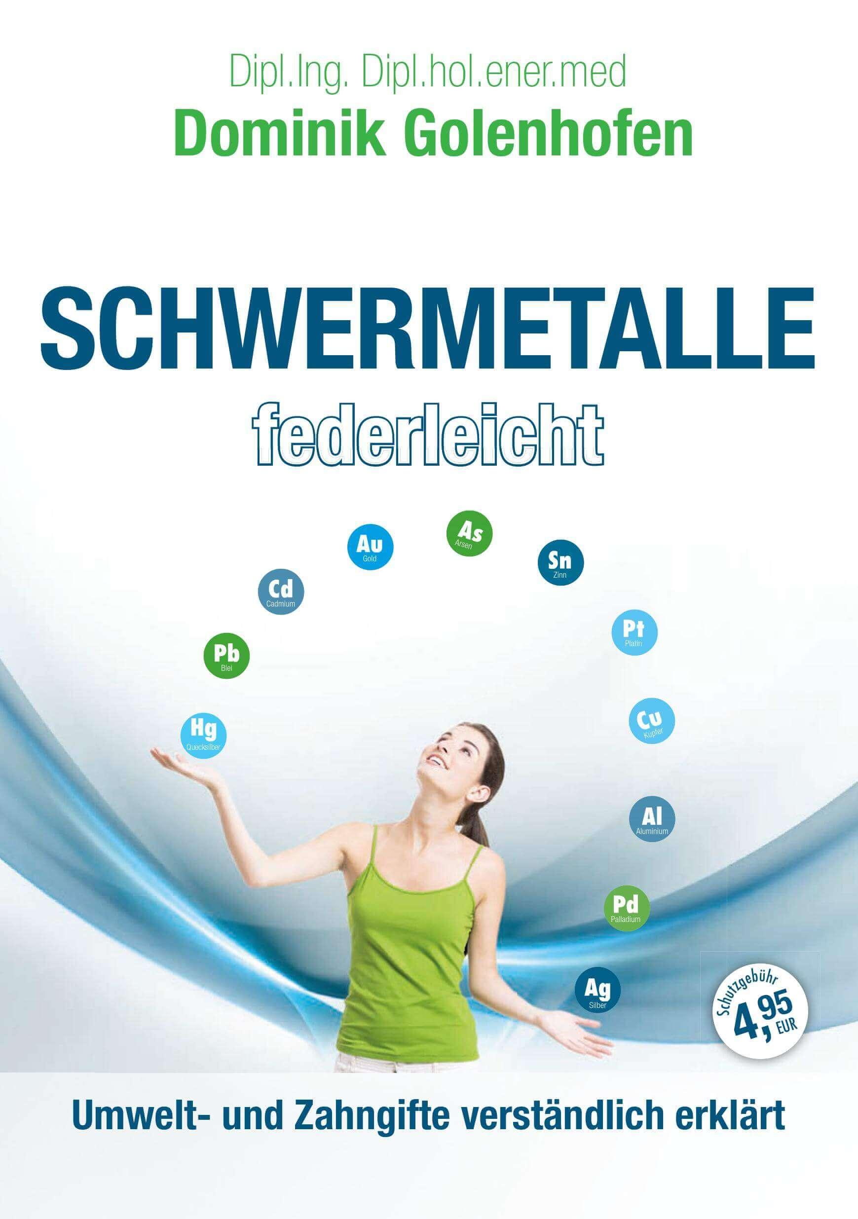 Broschüre Schwermetalle federleicht von Dominik Golenhofen