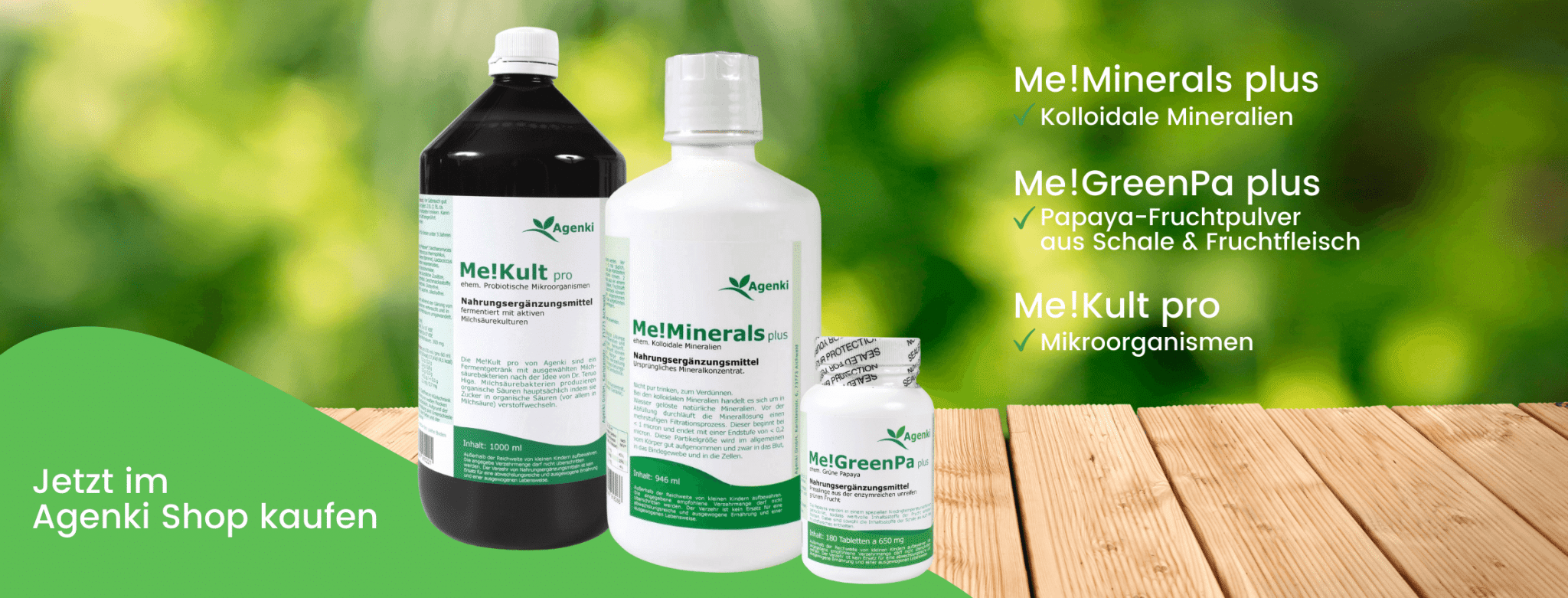 Me!Kult pro Mikroorganismen, Me!Minerals plus Kolloidale Mineralien & Me!Green Pa plus Grüne Papaya - Agenki